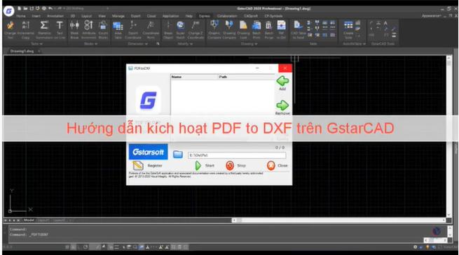 Hướng dẫn kích hoạt giấy phép PDF to DXF trên GstarCAD